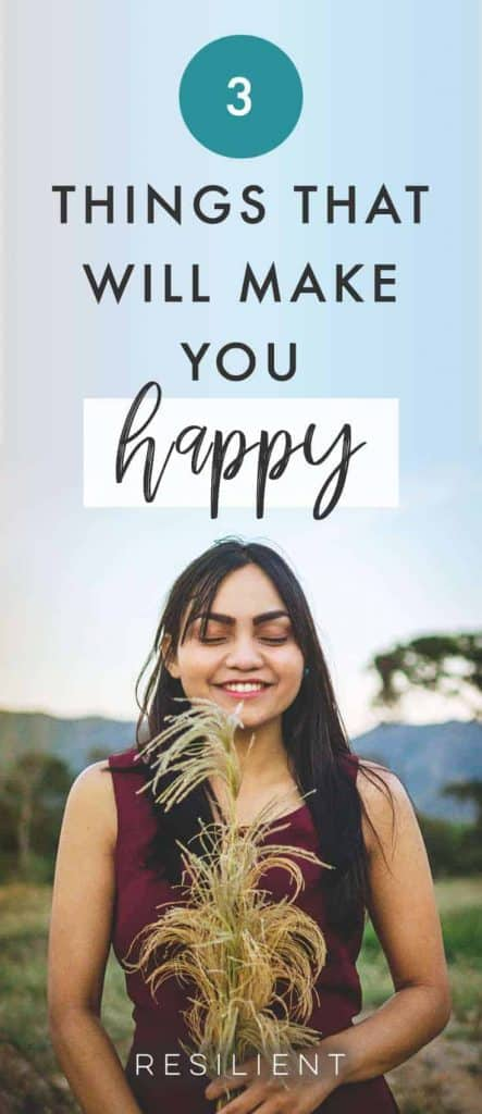 There are three simple actions you can do to live a happier life. If you aren't doing them currently, now's a good time to try them to increase joy and gain contentment. With the incentive to carry out the thoughts and actions to be happier, you can change your life. Here are 3 things that will make you happy.