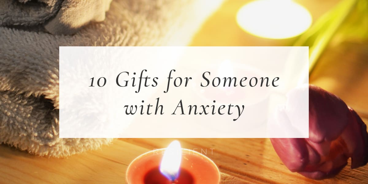 If you have a loved one with anxiety, you might be wondering if there's anything you can get for them as a way to show your support, especially if you can't be with them all the time. Besides actually being there for someone, listening to them, and being a good friend, here are 10 gifts for someone with anxiety (or gifts for yourself :)).
