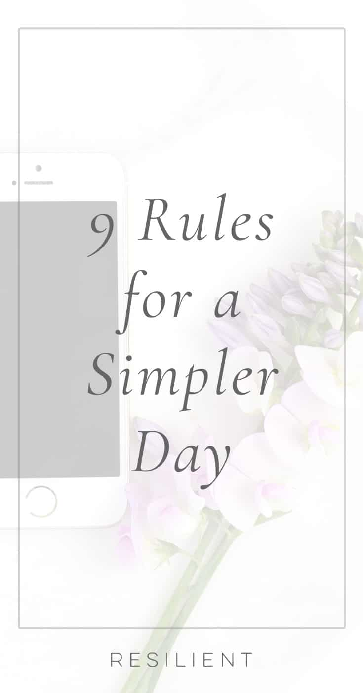 Our days fill up so fast, and are so rushed and filled with distractions, that they seem to be bursting.  It's a huge source of stress for most people.  So how can we simplify our days? It's not incredibly hard, but I've found it's best done in steps.  Here are 9 rules for a simpler day.