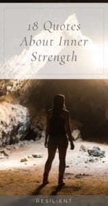 When you need a little encouragement, you can draw on your reserve of inner strength and hope. No matter how dark it gets, you always have a little wellspring of strength inside you, even if it doesn't feel like it. 😃Here are 18 quotes about inner strength.