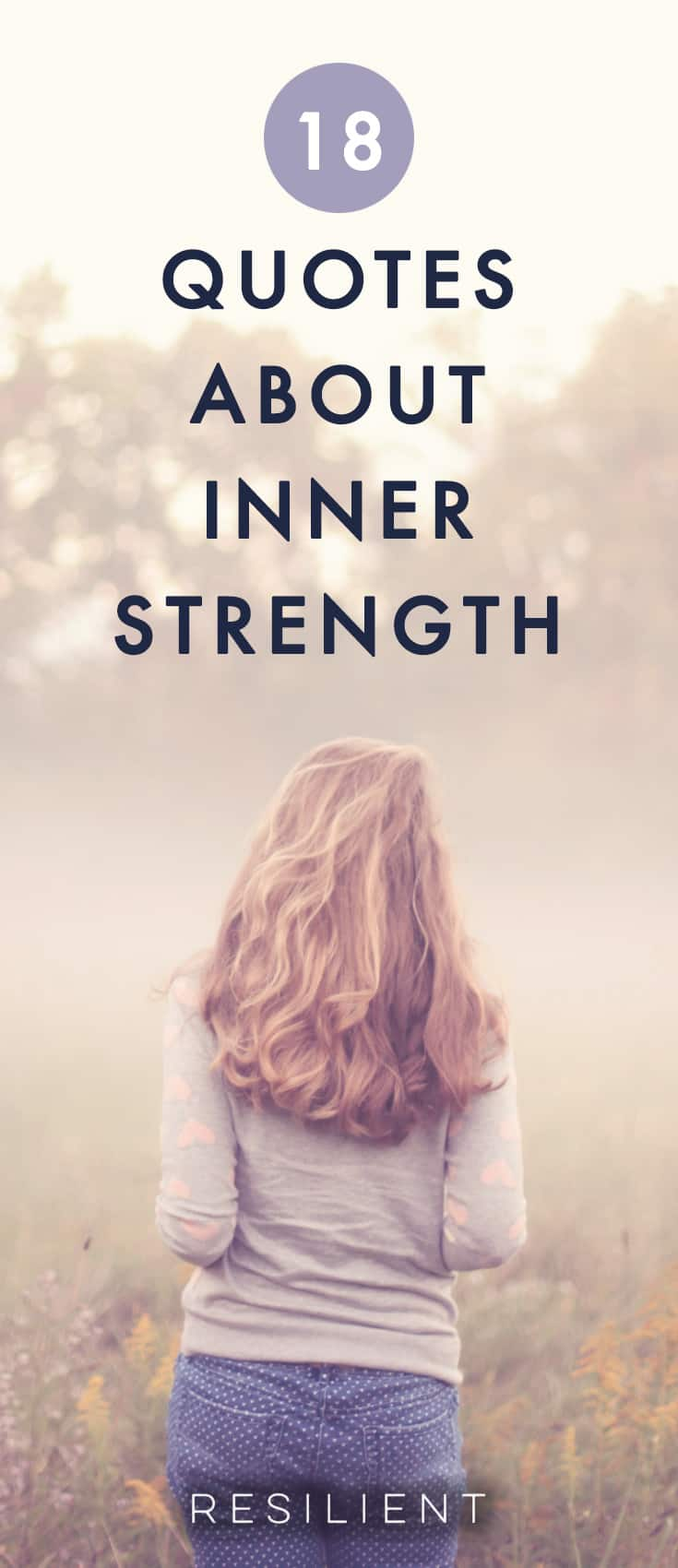 When you need a little encouragement, you can draw on your reserve of inner strength and hope. No matter how dark it gets, you always have a little wellspring of strength inside you, even if it doesn't feel like it. 😃 Here are 18 quotes about inner strength.
