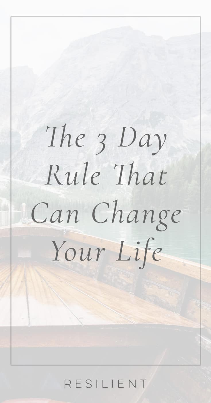 Do you ever find yourself falling victim to bad habits or patterns when you're feeling impulsive? Here's the 3 day rule that can change your life.