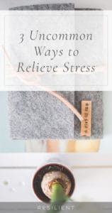 Are you tired? Overworked? Or feel unwell, even though your doctor says that you have no particular illness? Chances are you are experiencing the ravages of stress on your mind and body. Here are 3 uncommon ways to relieve stress.
