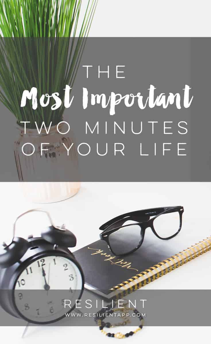 Two minutes here and there rarely matter very much over the course of a day, a week, a lifetime. But there are two minutes you could spend, right now, that would have a huge impact on your life. Here are the most important two minutes of your life.