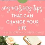 12 Organizing Tips You Should Know