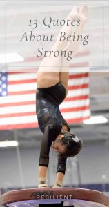 13 Quotes About Being Strong