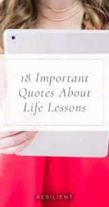 18 Important Quotes About Life Lessons