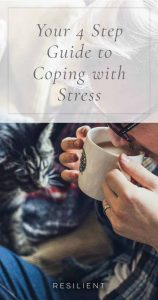 Your 4 Step Guide to Coping with Stress