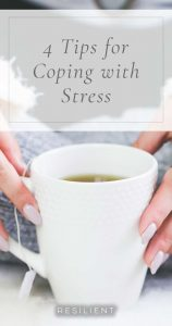 4 Tips for Coping with Stress