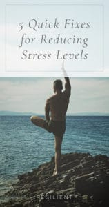5 Quick Fixes for Reducing Stress Levels