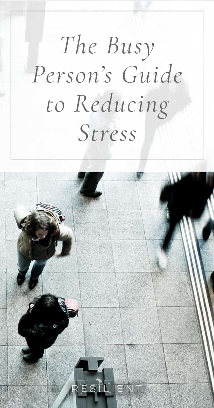 Stress is one of the biggest causes of health problems in many peoples' lives. But we're busy — how do we drop the stress levels down while still getting our jobs done, taking care of ourselves and our loved ones? Here's the busy person's guide to reducing stress.