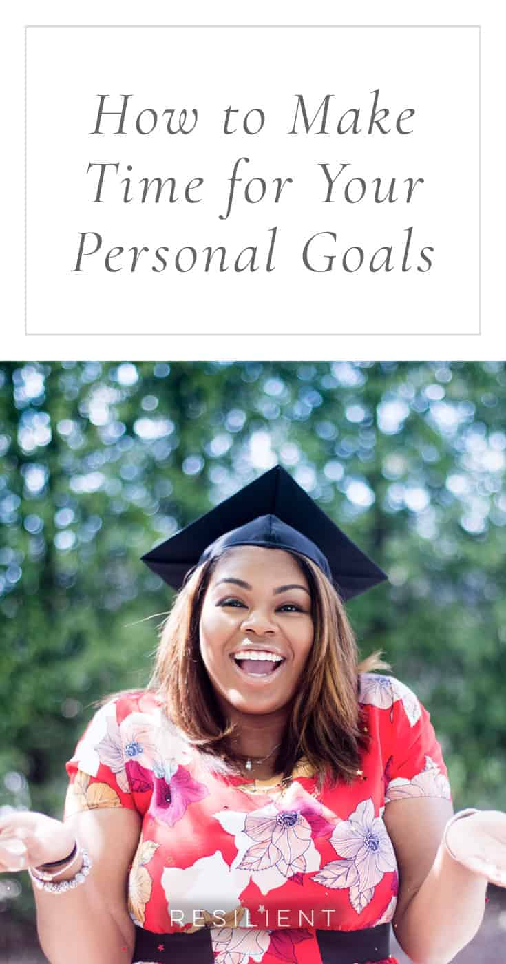 One of the biggest challenges in trying to accomplish any personal goal is that we tend to put them off until tomorrow, or next week, in favor of more pressing matters at work and home. Unfortunately, tomorrow never gets here. Here's how to make time for your personal goals.