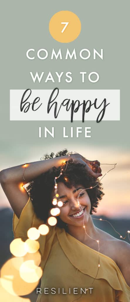 You may be spending a lot of time looking for new and exciting ways to boost your happiness factor. The truth is, the most talked-about ways to put a smile on your face are common because they work. Don't overlook the obvious. Use these 7 common ways to be happy in life.