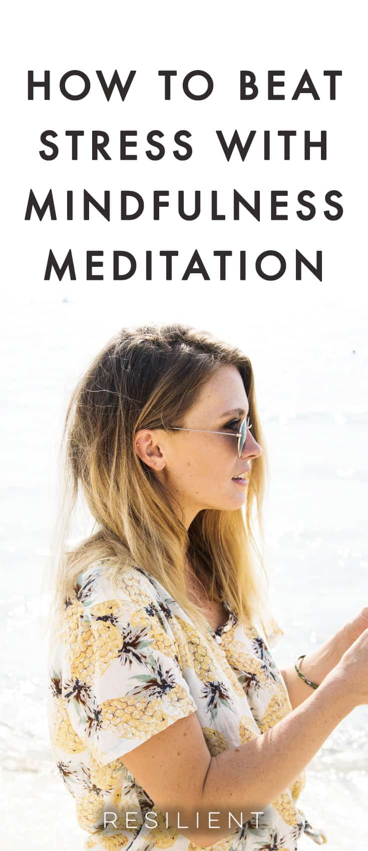 """The saying """"mind over matter"""" may have been proven right again. Researchers at Georgetown University Medical Center recently spearheaded a study utilizing 89 patients to discover whether stress can be reduced by mental power alone. Here's how to beat stress with mindfulness meditation."""