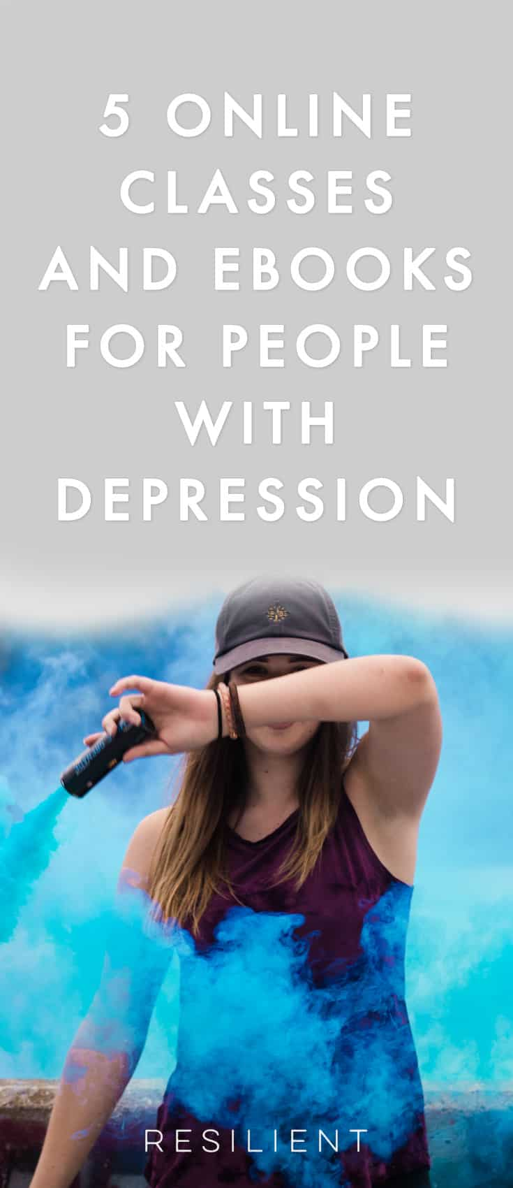 If you're looking for a way to improve feelings of depression and live a happier life, here are our suggestions for 5 of our online classes and ebooks for people with depression.
