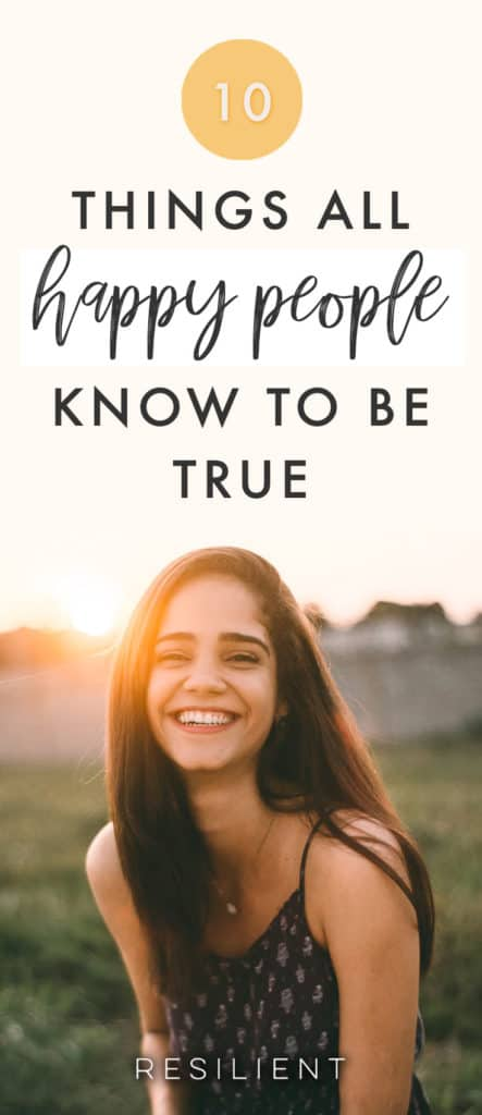 I truly believe that anyone can be happy, because it's like a muscle you can train. In the beginning you might be depressed and your happiness muscle is really weak and has no training. So if you tried to go out and climb the Mount Everest of happiness, it would be really hard and you'd probably want to give up. Here are 10 things happy people do differently.