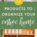 12 Best Home Organization Products You Need