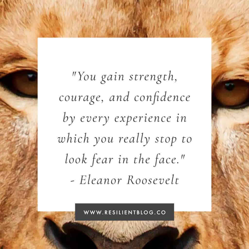 Courage Quotes | Quotes About Courage and Bravery