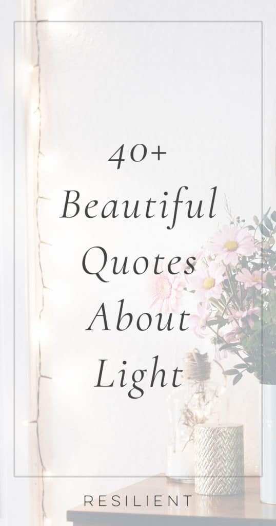 Quotes About Light | Light Quotes