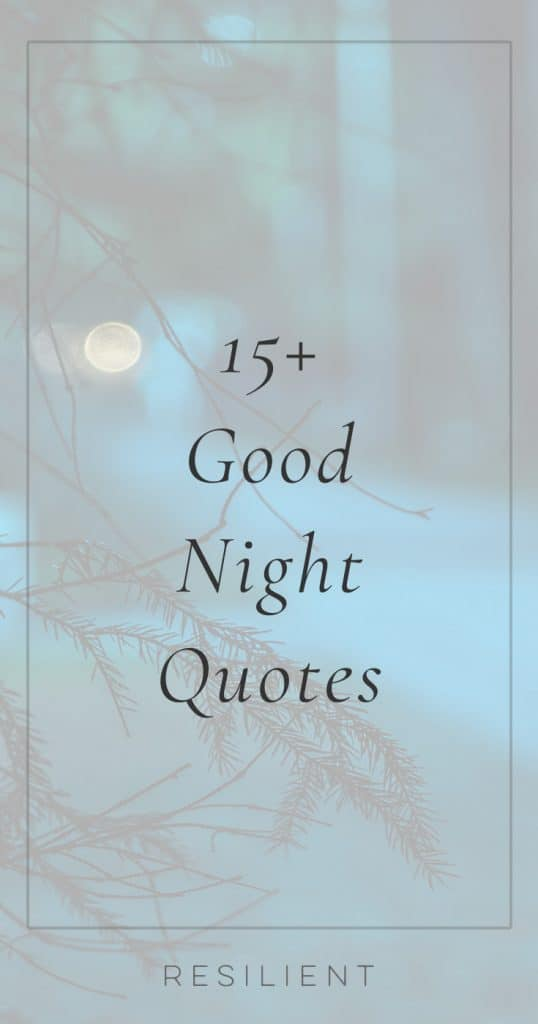 Good Night Quotes | Quotes for a Good Night