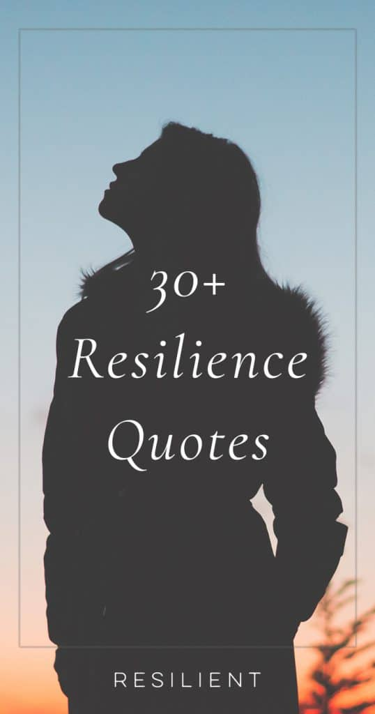 Resilience Quotes | Quotes About Resilience | Resilient Quotes