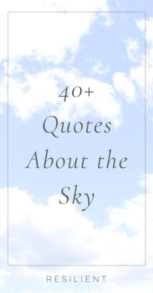 Quotes About the Sky | Inspirational Sky Quotes