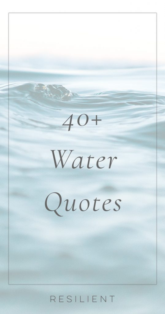 Water Quotes | Quotes About Water