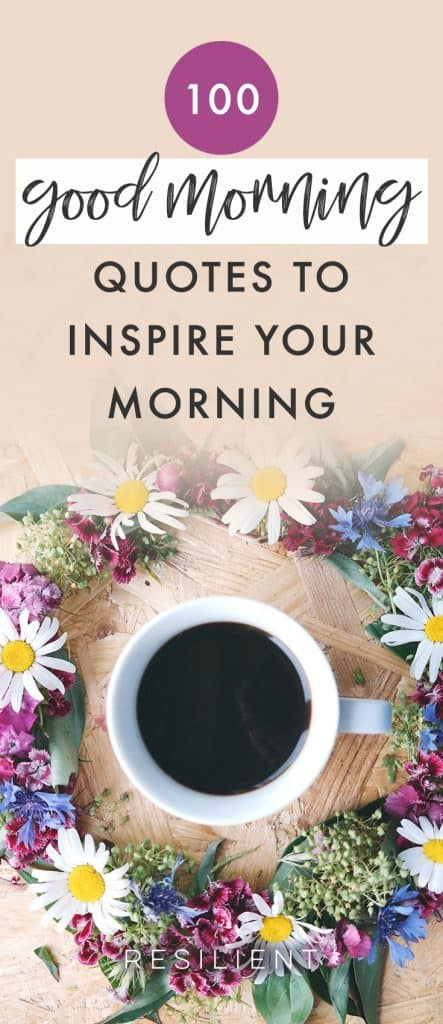 100+ Good Morning Quotes and Good Morning Messages to Inspire Your Morning