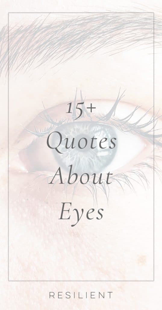 Quotes About Eyes | Eye Quotes