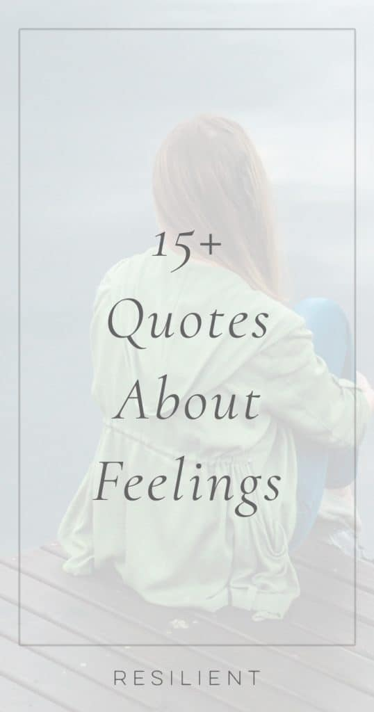 Quotes About Feelings | Feeling Quotes