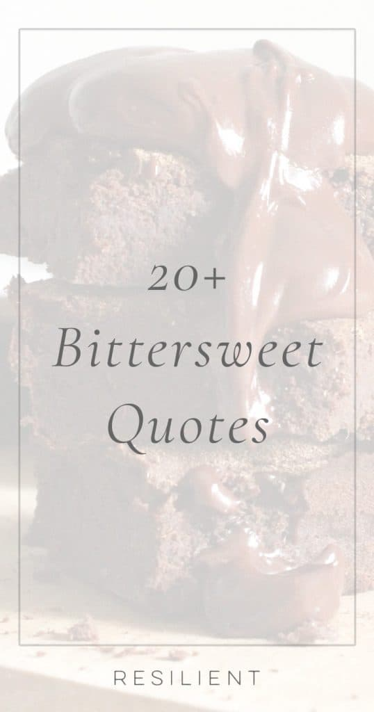 Bittersweet Quotes