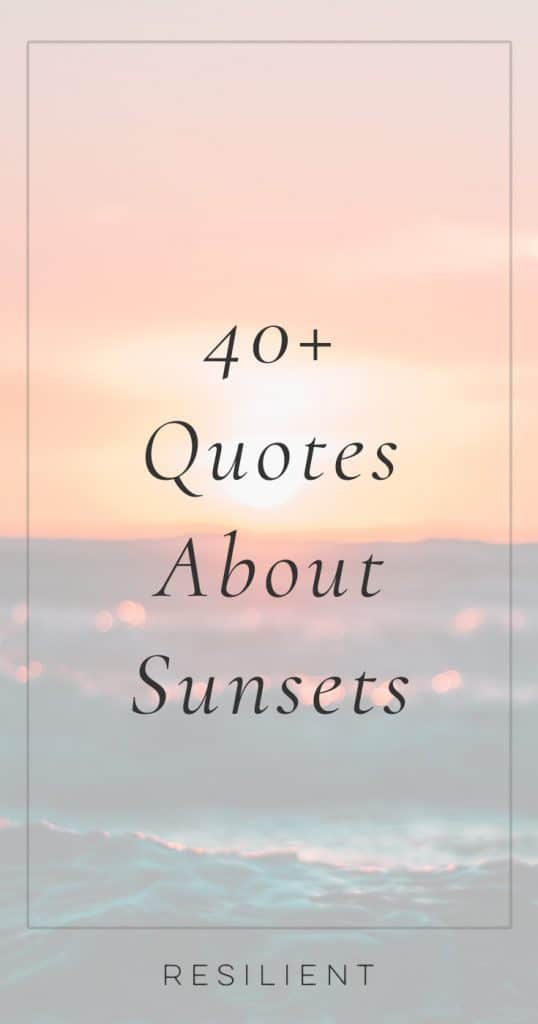Quotes About Sunsets | Sunset Quotes